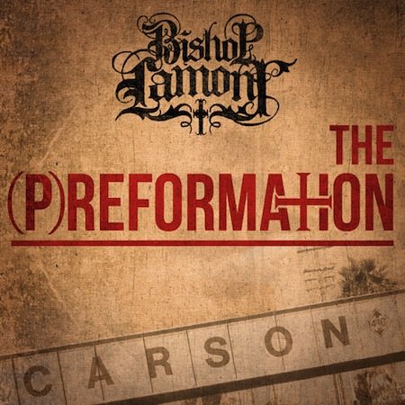 Bishop Lamont The Preformation