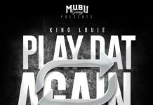 King Louie Play Dat Again, Hot Rap Mixtapes, Rap Mixtapes, New Rap Mixtapes, Rap Music, Hot Rap Music, New Rap Music, Hip Hop Mixtapes, Hot Hip Hop Mixtapes, New Hip Hop Mixtapes, Hip Hop Music, Hot Hip Hop Music, New Hip Hop Music, New Mixtapes, Mixtapes, Hot Mixtapes, New Music, Hot Music, Music, King Louie, SuperIndyKings, Play Dat Again Mixtape,