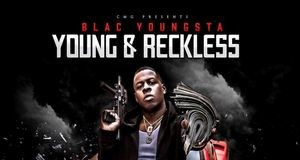 Blac Youngsta Young And Reckless, Blac Youngsta, CMG, SuperIndyKings