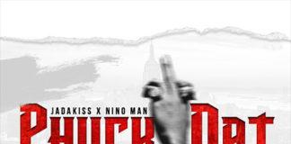 Jadakiss Phuck Dat, Jadakiss, Nino Man, superindykings