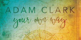 Adam Clark Your Own Way, adam clark, superindykings
