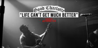 Good Charlotte Life Cant Get Much Better