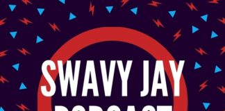 Swavy Jay Podcast Episode 2
