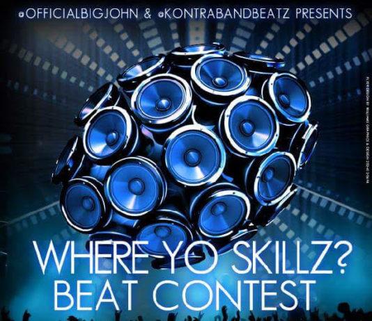 Where Yo Skillz Beat Contest Hosted by OfficialBigJohn & KontraBandBeatz