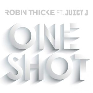 Robin Thicke One Shot
