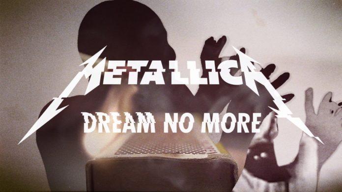 Metallica Dream No More