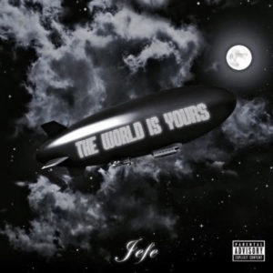 Jefe The World Is Yours