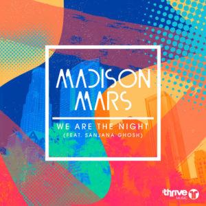 Madison Mars We Are The Night