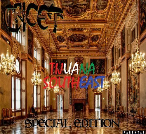 Cricet Tijuana Southeast Special Edition