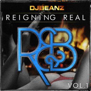 DJ Beanz Reigning Real R&B