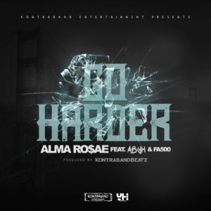 Alma Rosae Go Harder