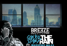 Breeze Dollaz Can You Stand The Rain