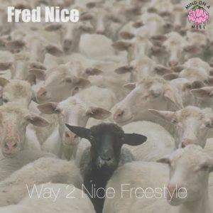 Fred Nice Way 2 Nice