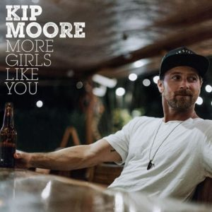 Kip Moore More Girls Like You