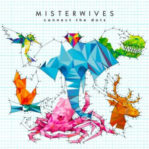 MisterWives Coloring Outside The Lines
