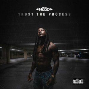 Ace Hood Trust The Process