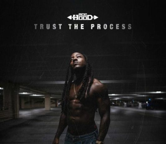 Ace Hood Trust The Process