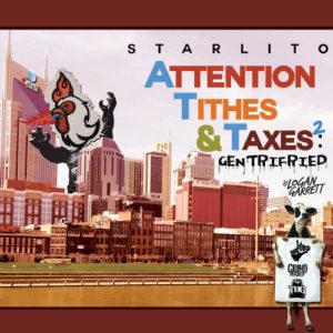 Starlito Attention Tithes & Taxes 2