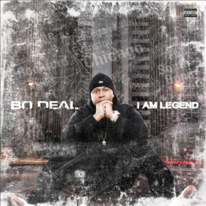 Bo Deal I Am Legend