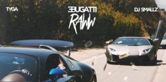 Tyga Bugatti Raww
