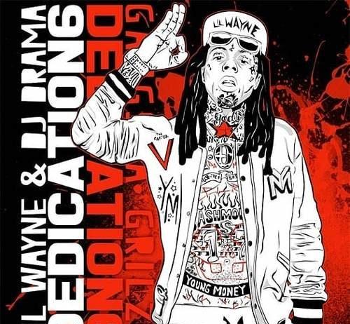 Lil Wayne Dedication 6